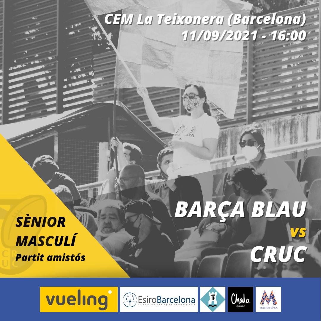 cartel del partido entre el Barça Blau y el CRUC de la categoría senior masculino